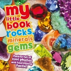 My Little Book of Rocks, Gems and Minerals