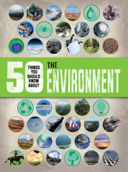 50 Things You Should Know About Environment