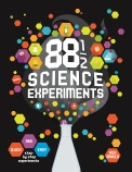 88 1/2 Science Experiments