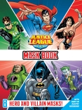 DC Comics: Justice League Mask Book