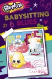 Baby-Sitting Blues Shopkins Reader #1 PBK
