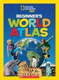 National Geographic Kids: Beginner's World Atlas