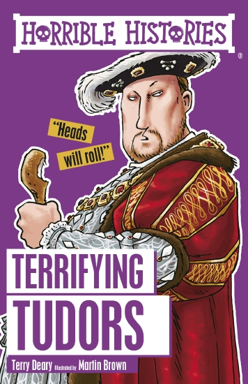 Horrible Histories: Terrifying Tudors - Book