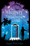 WHISPERS OF WILDERWOOD HALL