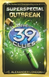 39 Clues Superspecial #1: The Outbreak
