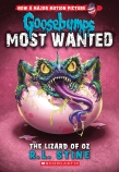 Goosebumps Most Wanted #10: The Lizard of Oz