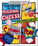 Supersqueak Comics: Mystery of the Missing Cheese