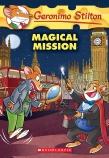 Geronimo Stilton: #64 Magical Mission