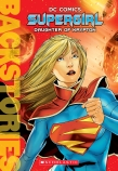 Supergirl: Daughter of Krypton Bio