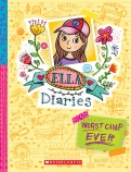 Ella Diaries #8: Worst Camp Ever!