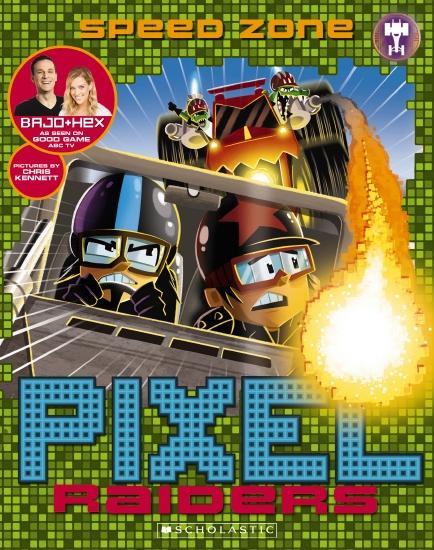Pixel Raiders #3: Speed Zone
