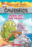 Geronimo Stilton Cavemice: #12 Paws Off the Pearl!
