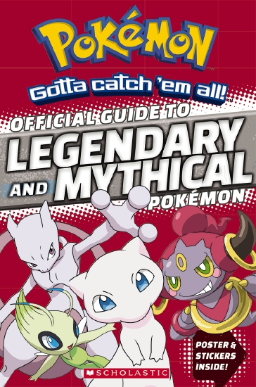 Pokemon: Official Guide to Legendary and Mythical Pokemon