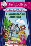 Thea Mouseford Academy: #6 Mouseford Musical