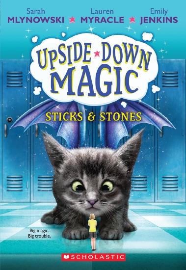 Upside Down Magic: #2 Sticks & Stones                                                                - Book