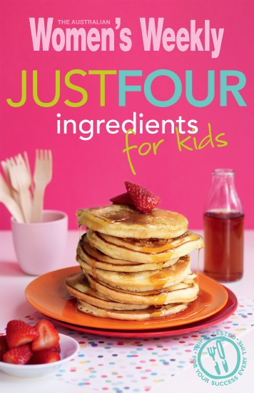 Just Four Ingredients for Kids