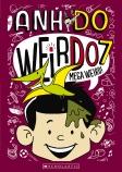 WeirDo #7: Mega Weird!