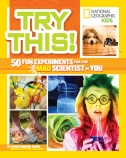 Try This! 50 Fun Experiments