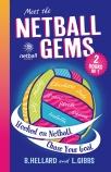 Meet the Netball Gems Bind Up