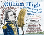 WILLIAM BLIGH A STORMY STORYPB