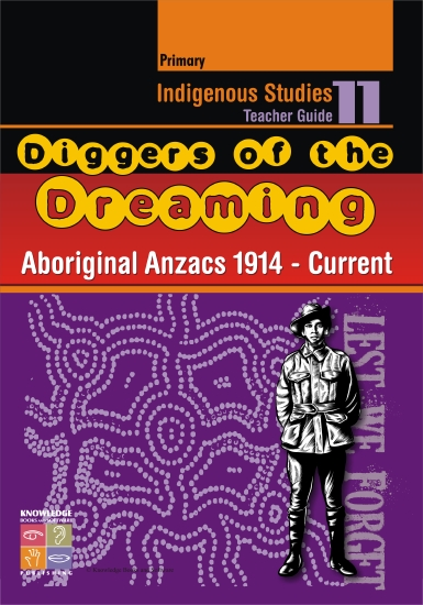 Indigenous Studies: Aboriginal Anzacs 1914-Current - Teacher Resource