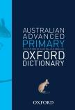 Australian Advanced Primary Oxford Dictionary