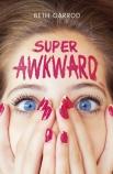 Super Awkward