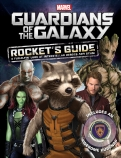 Marvel Guardians of the Galaxy:  Rocket's Guide