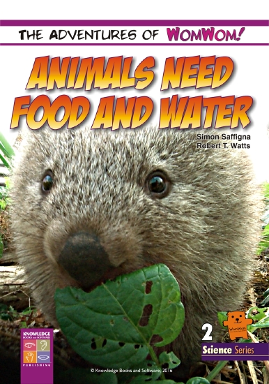 Animals Need Food and Water                                                                          - Book