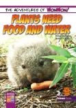 Plants Need Food and Water