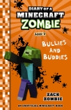 Diary of a Minecraft Zombie #2: Bullies and Buddies