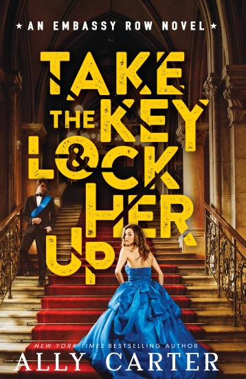 Embassy Row: #3 Take the Key and Lock Her Up HB