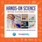 Hands-On Science: 50 Kids' Activities from CSIRO