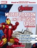 Marvel: Avengers Multiplication and Division Facts Workbook Level 1