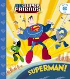 DC Super Friends: Superman!