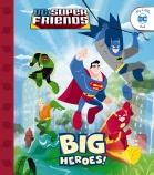 DC Super Friends: Big Heroes!
