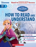 Disney Learning: Frozen How to Read and Understand Workbook Level 1