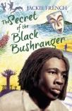 SECRET OF BLACK BUSHRANGER