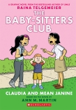 Baby-Sitters Club Graphix #4: Claudia and Mean Janine