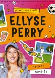 Ellyse Perry: #1 Pocket Rocket