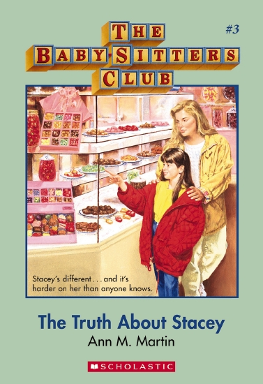 BabySitters Club #3: Truth About Stacey