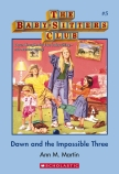 Babysitters Club: #5 Dawn and the Impossible Three New