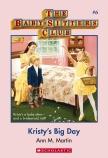 BabySitters Club: #6 Kristy's Big Day New