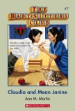 Baby-sitters Club #7: Claudia and Mean Janine
