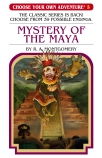 Choose Your Own Adventure: #5 Mystery of the Maya