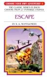 Choose Your Own Adventure #8: Escape