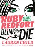 Ruby Redfort: #6 Blink and You'll Die #6