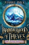 Brotherhood of Thieves #3: The Final Battle