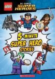 LEGO DC Super Heroes: 5-Minute Super Hero Stories