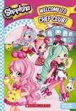 Shopkins : Shoppies Welcome to Chefs Club